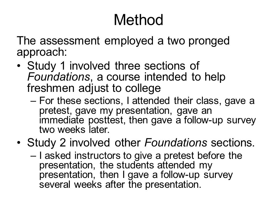 Method The assessment employed a two pronged approach:
