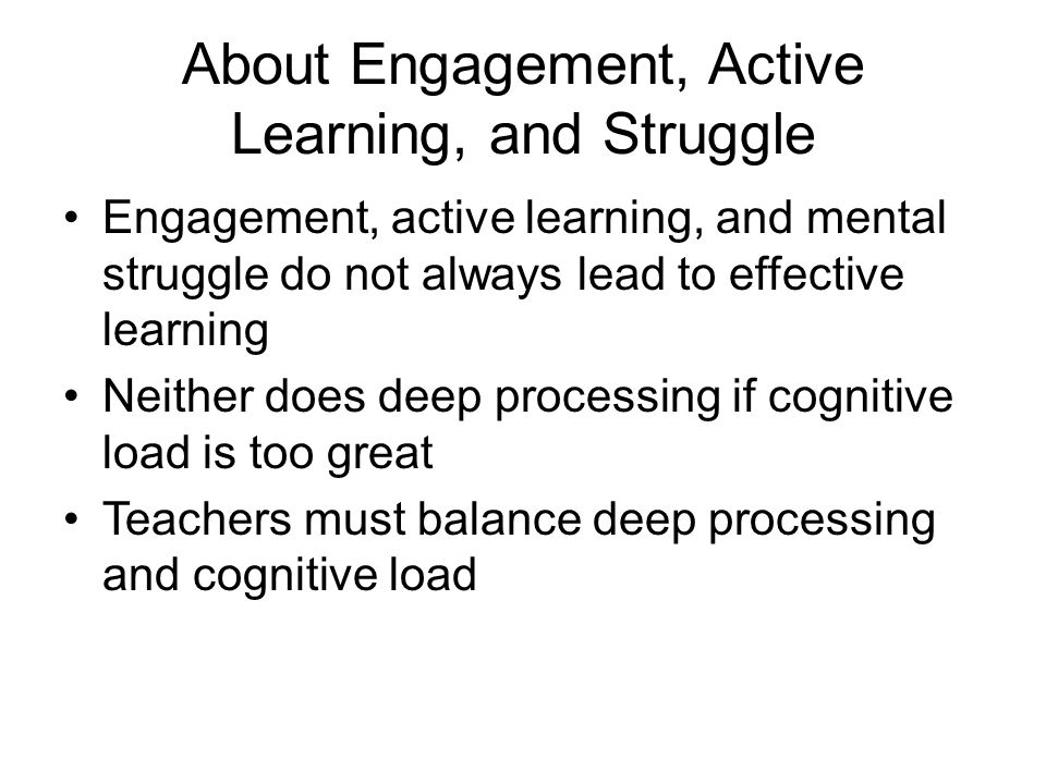 About Engagement, Active Learning, and Struggle