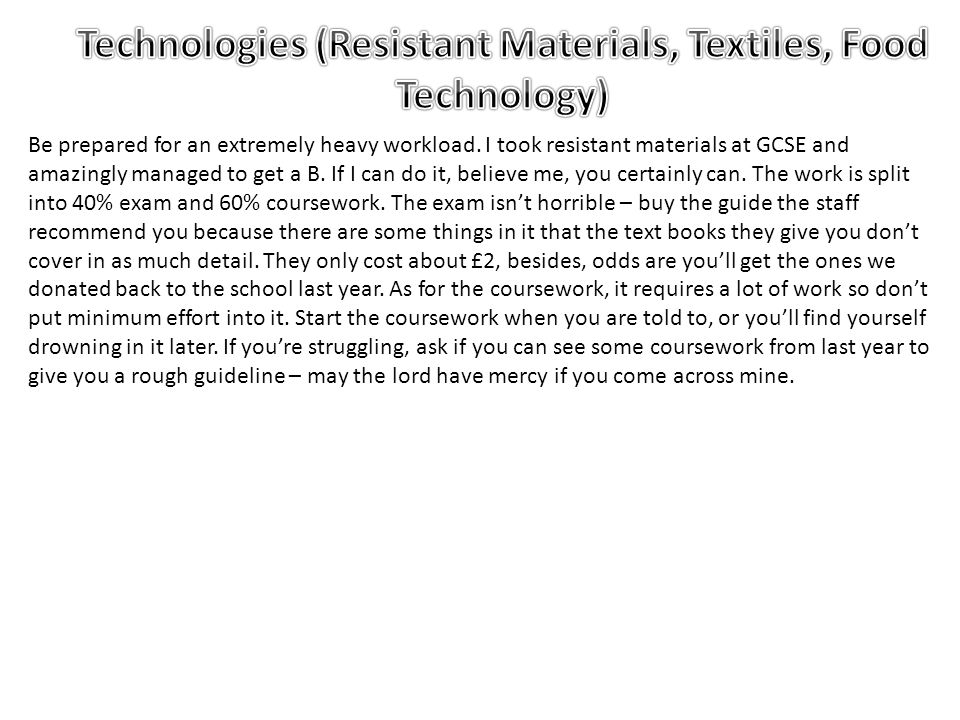 Technologies (Resistant Materials, Textiles, Food Technology)