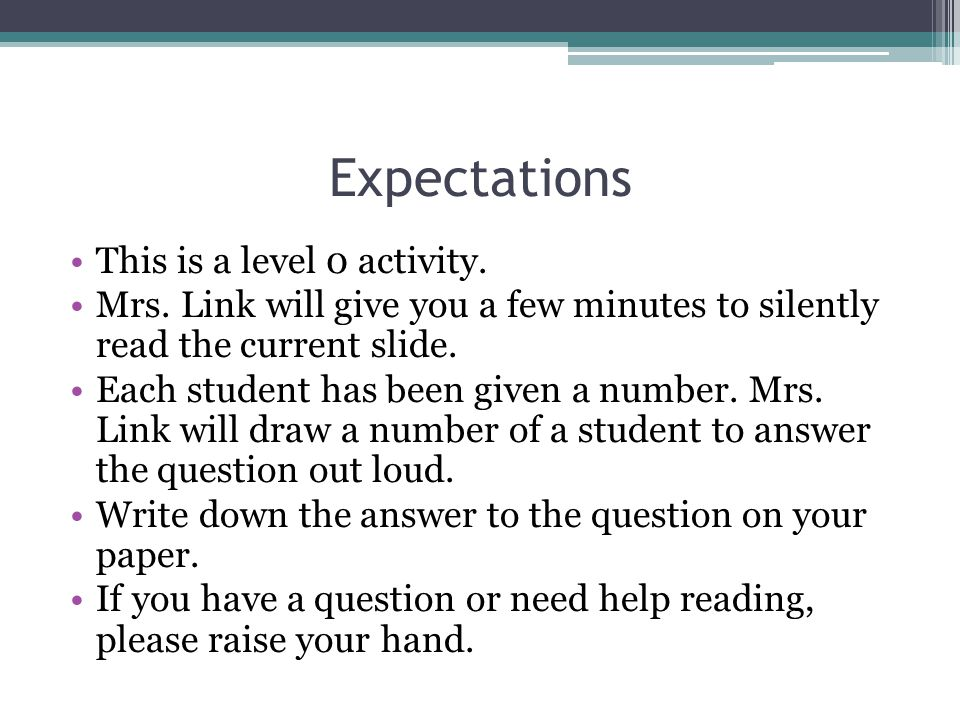 Expectations This is a level 0 activity.