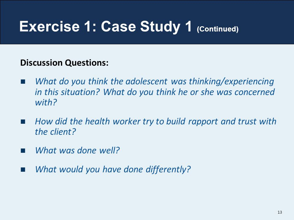 Exercise 1: Case Study 1 (Continued)
