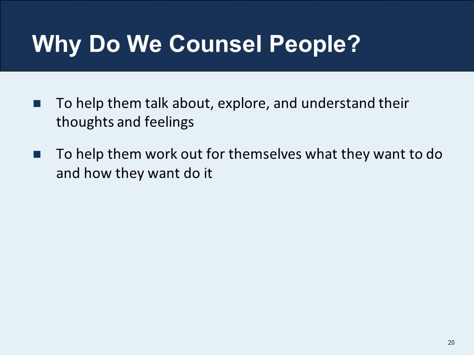 Why Do We Counsel People