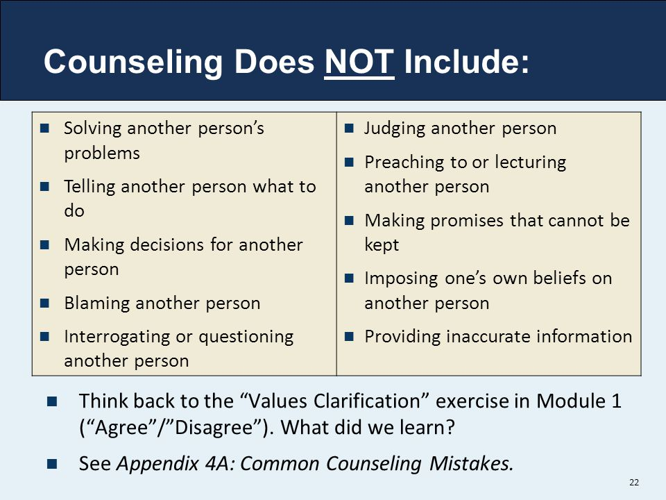 Counseling Does NOT Include: