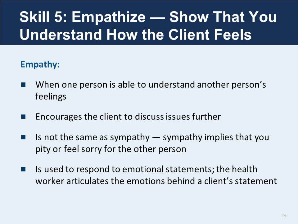 Skill 5: Empathize — Show That You Understand How the Client Feels
