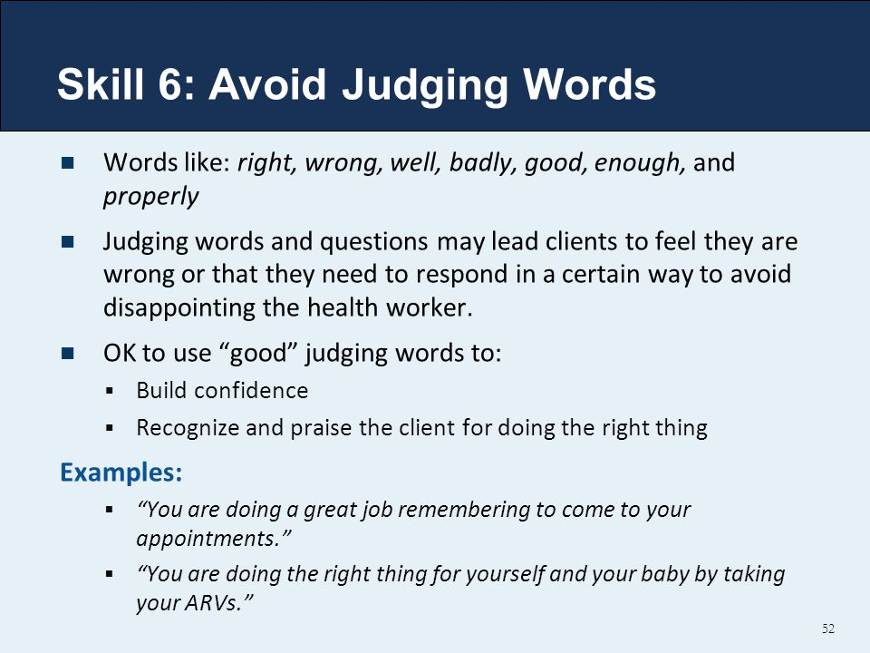 Skill 6: Avoid Judging Words