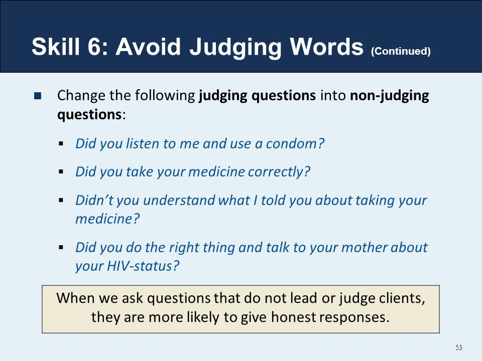 Skill 6: Avoid Judging Words (Continued)
