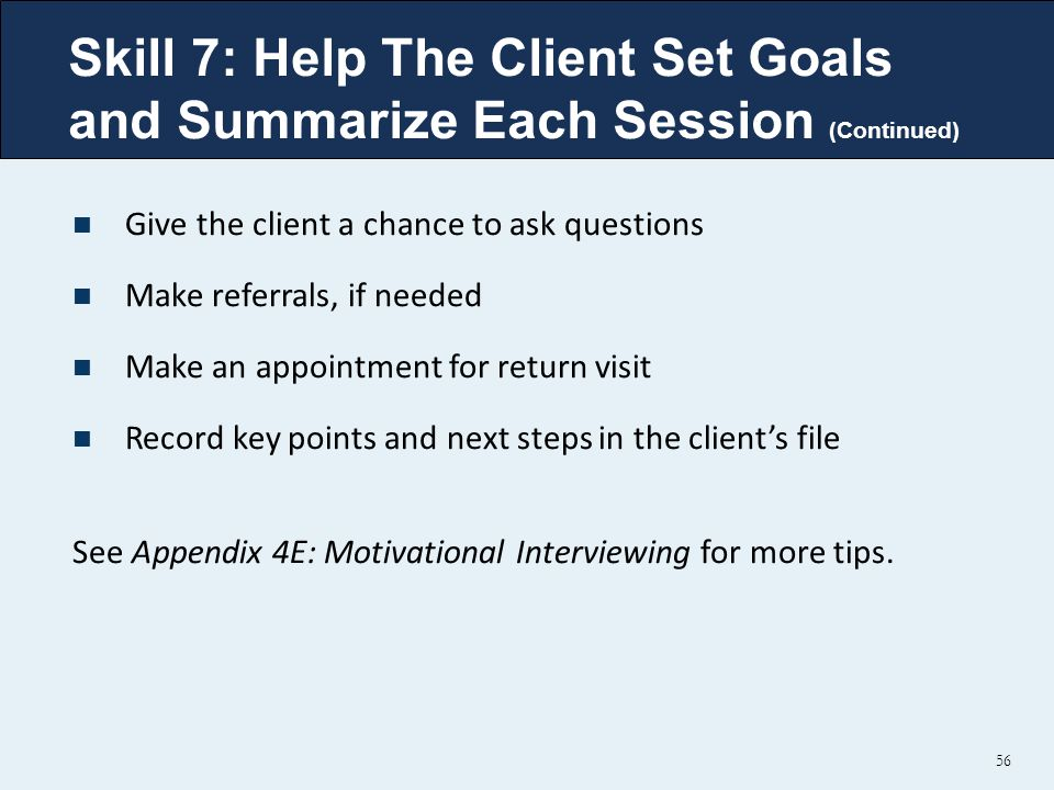 Skill 7: Help The Client Set Goals and Summarize Each Session (Continued)