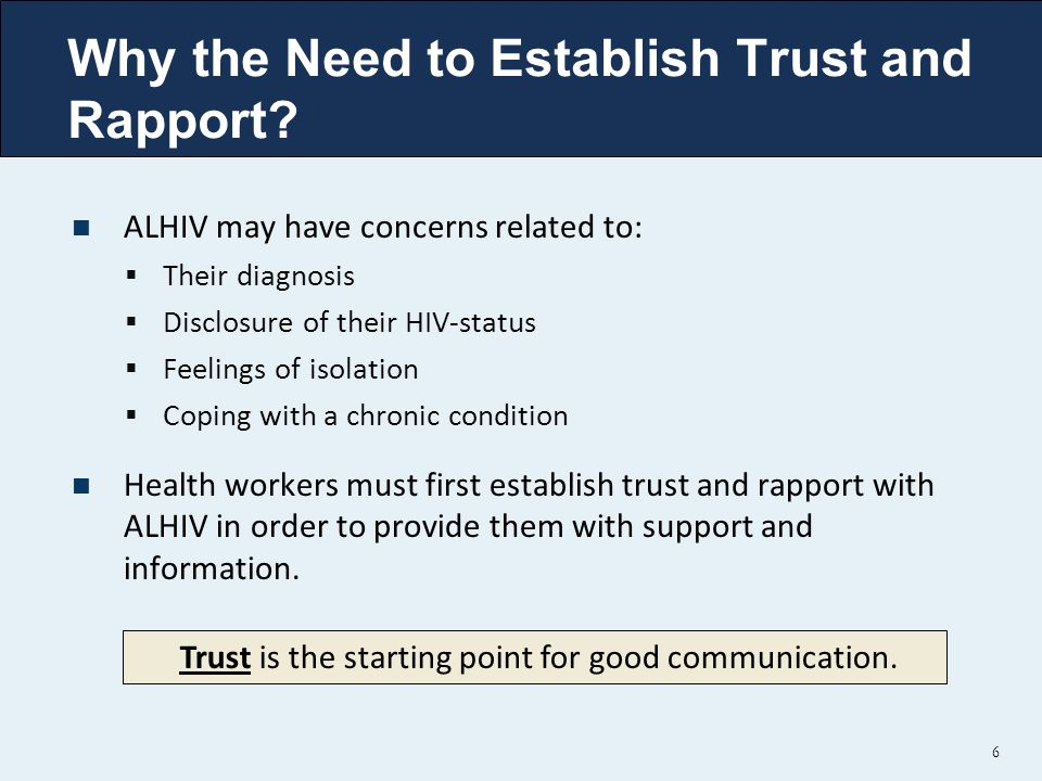 Why the Need to Establish Trust and Rapport