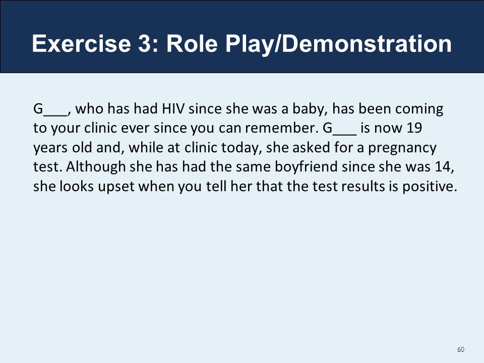 Exercise 3: Role Play/Demonstration