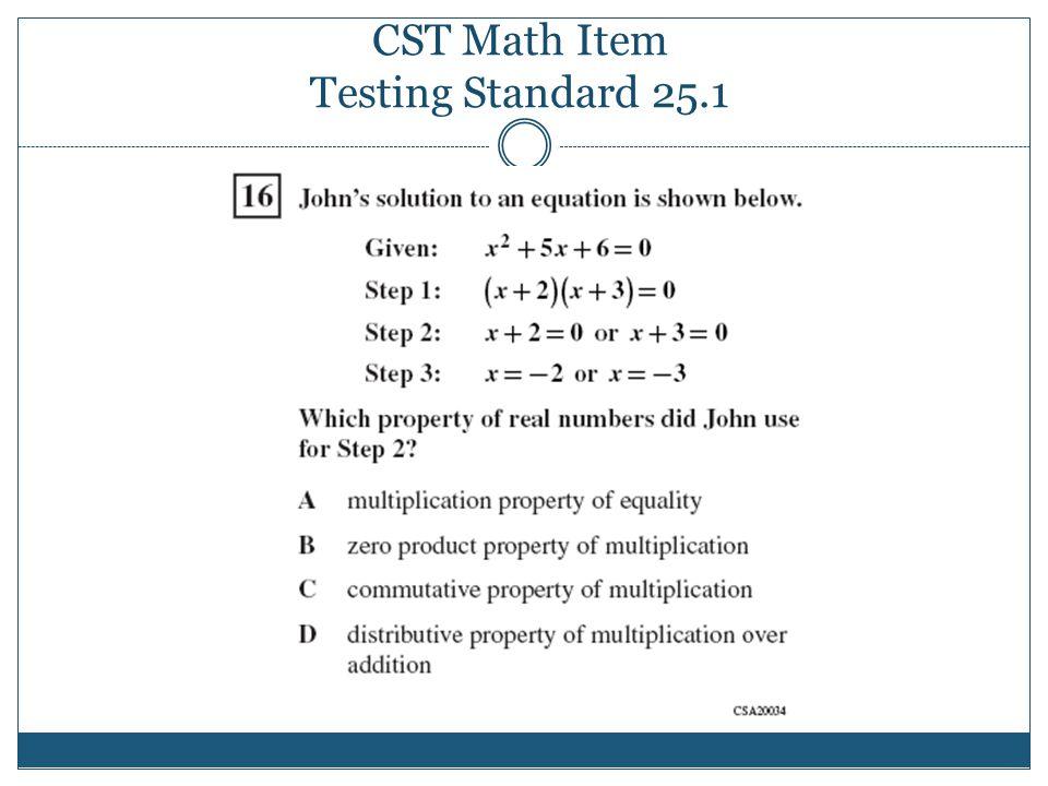 CST Math Item Testing Standard 25.1