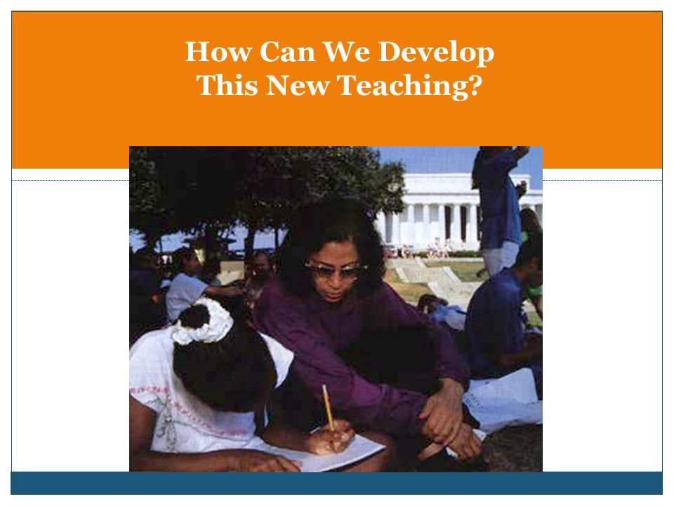 How Can We Develop This New Teaching