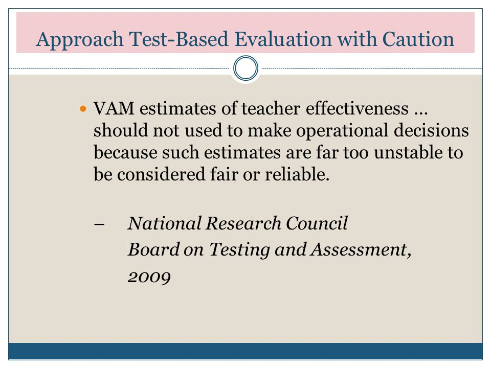Approach Test-Based Evaluation with Caution