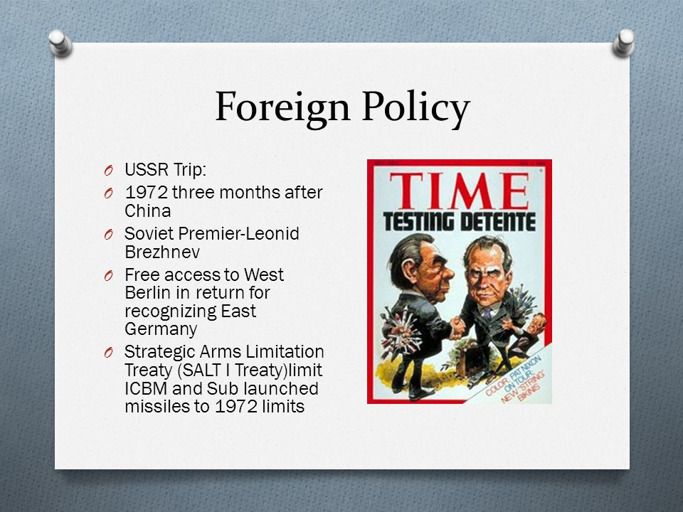 Foreign Policy USSR Trip: 1972 three months after China