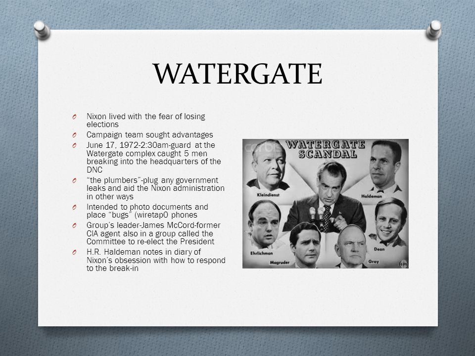 WATERGATE Nixon lived with the fear of losing elections