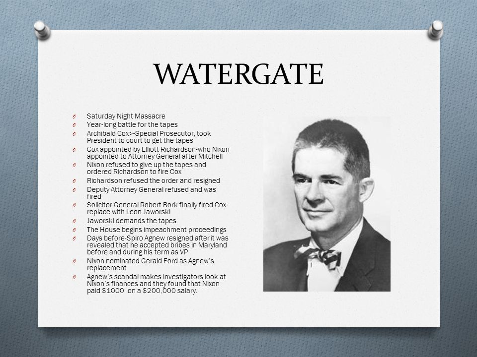 WATERGATE Saturday Night Massacre Year-long battle for the tapes