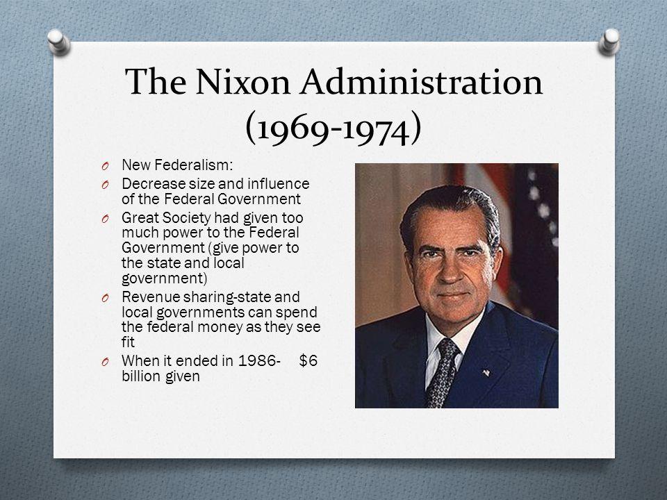 The Nixon Administration (1969-1974)