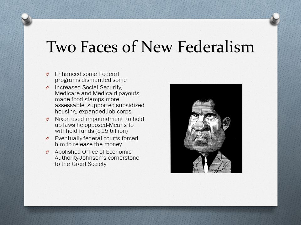 Two Faces of New Federalism