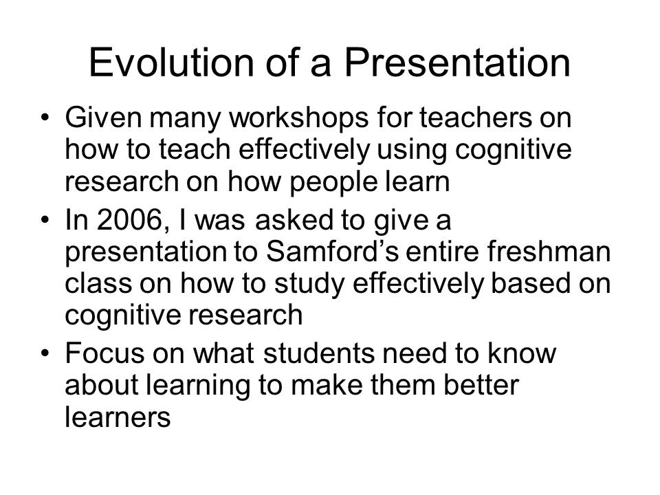 Evolution of a Presentation