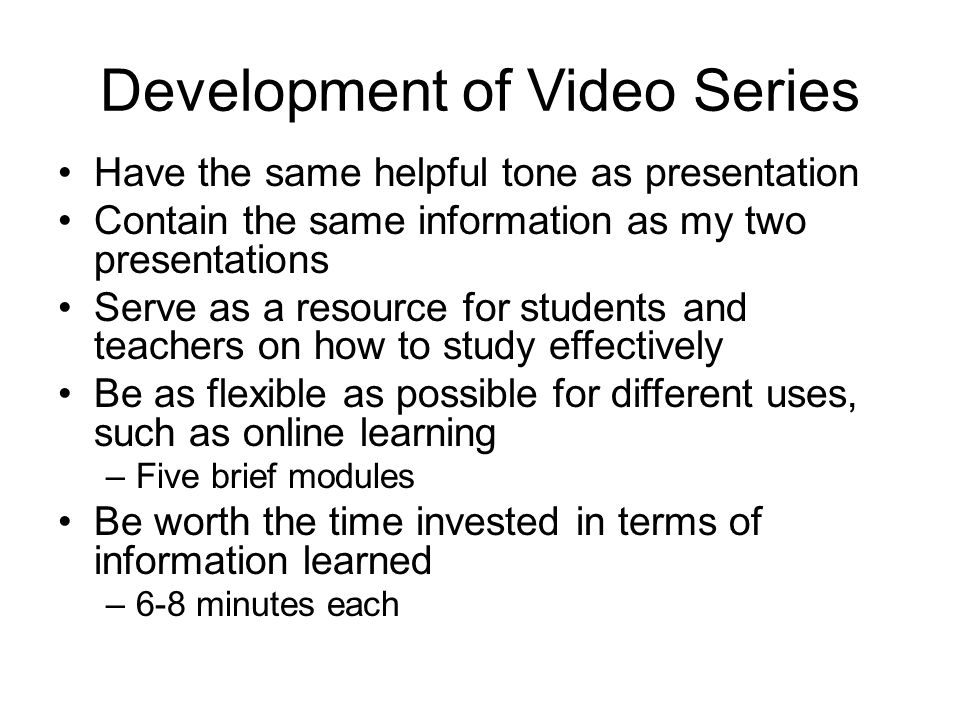 Development of Video Series
