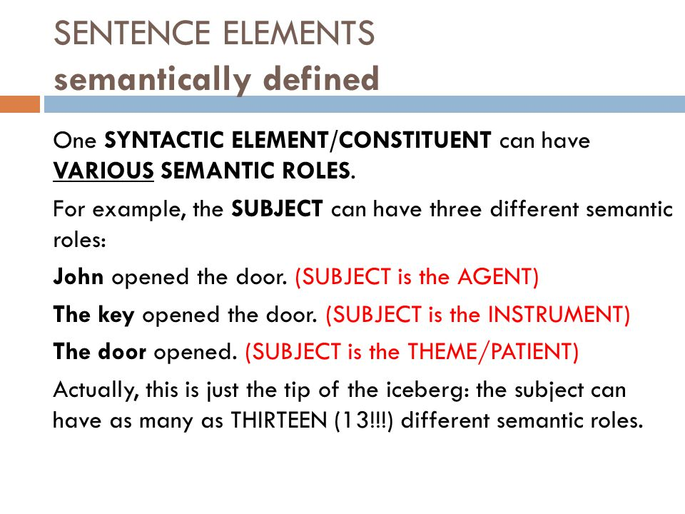 SENTENCE ELEMENTS semantically defined