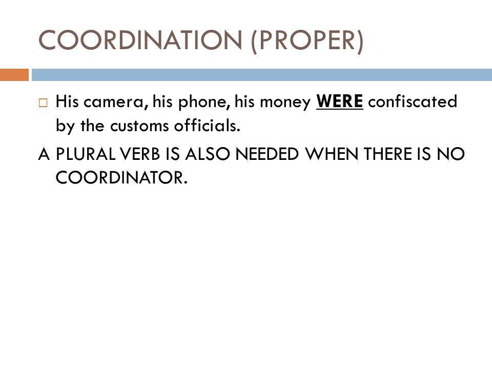 COORDINATION (PROPER)
