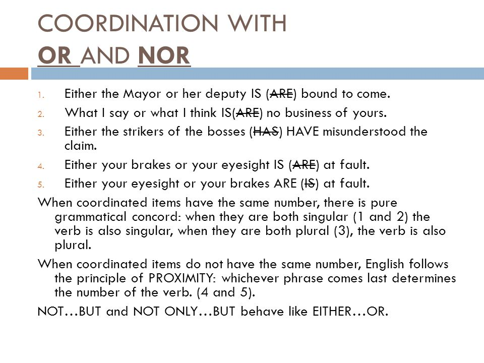 COORDINATION WITH OR AND NOR