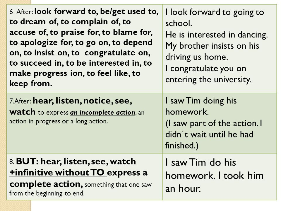 I saw Tim do his homework. I took him an hour.