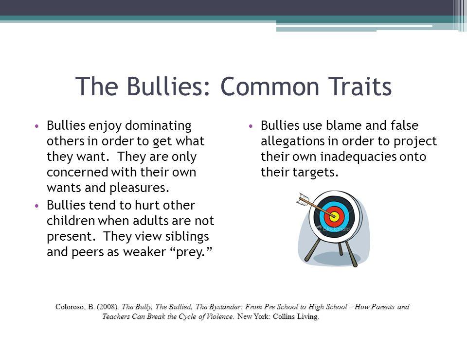 The Bullies: Common Traits