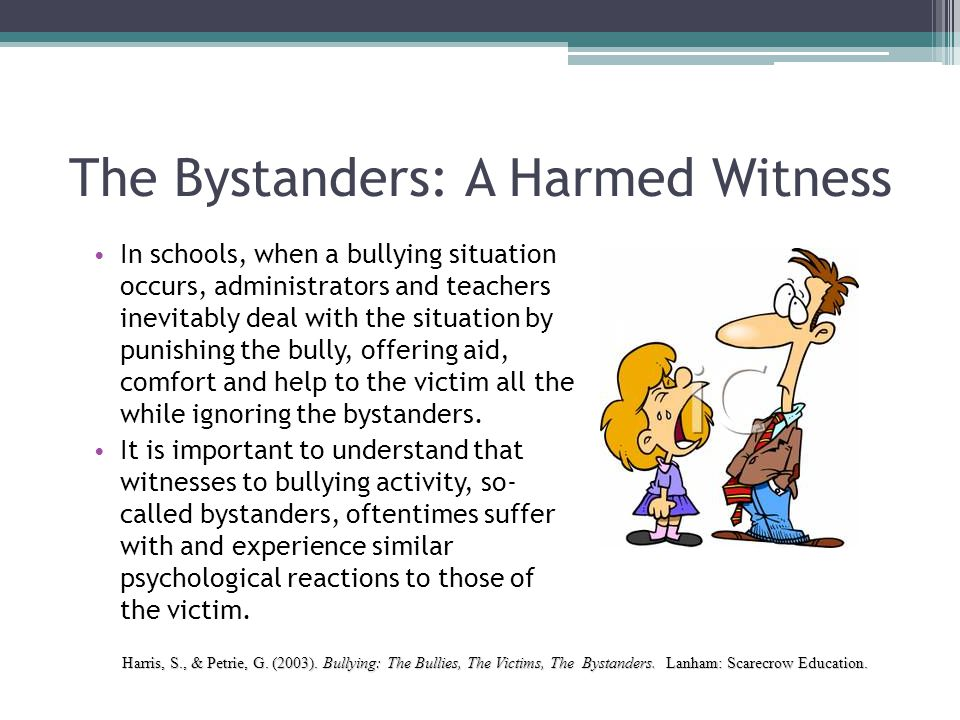 The Bystanders: A Harmed Witness