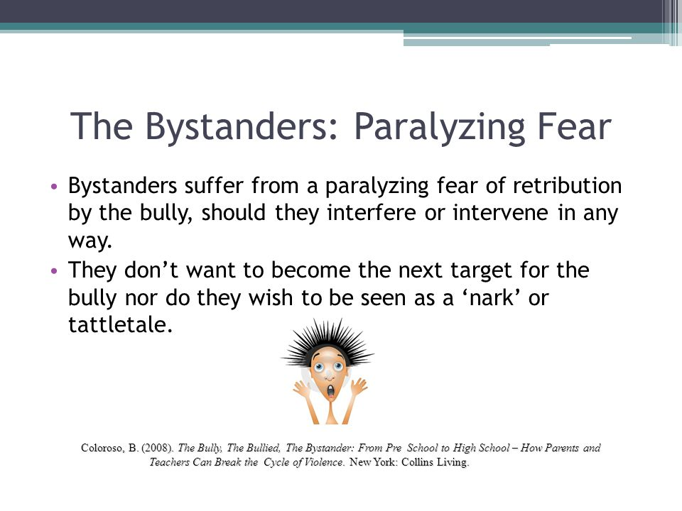 The Bystanders: Paralyzing Fear