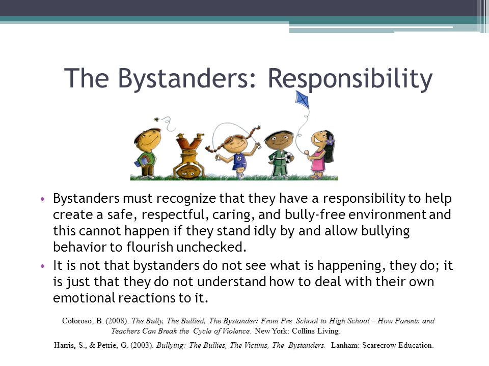 The Bystanders: Responsibility