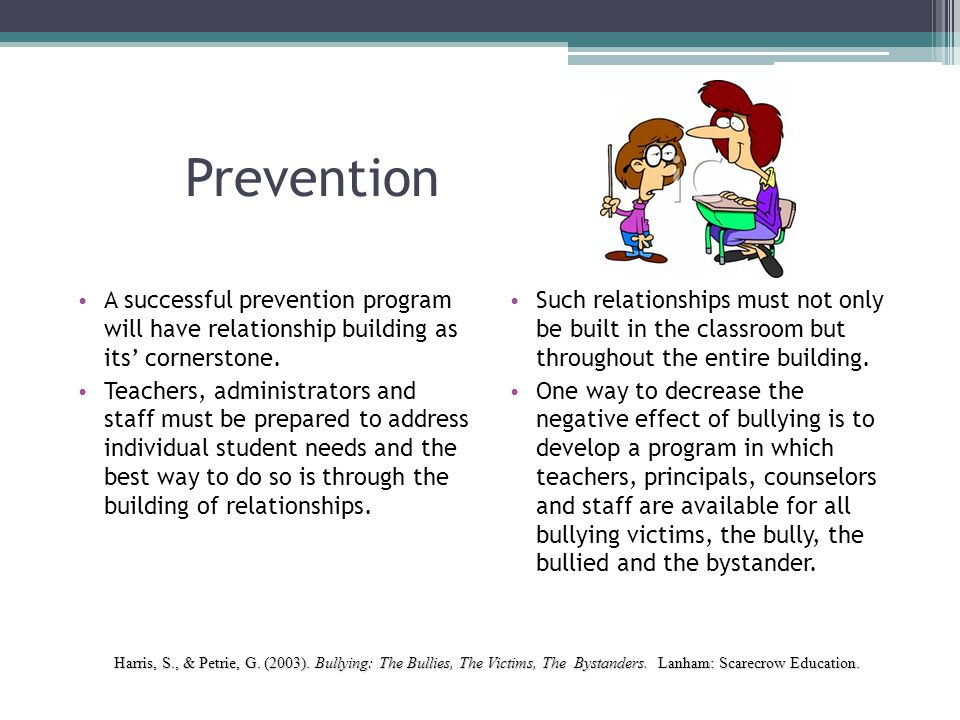 Prevention A successful prevention program will have relationship building as its' cornerstone.