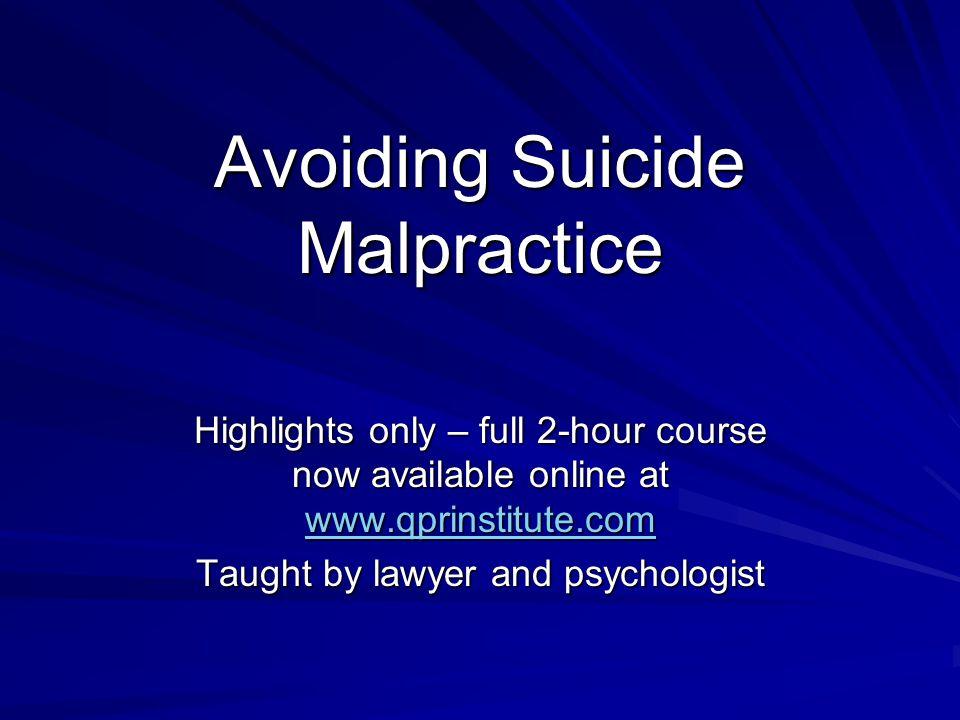 Avoiding Suicide Malpractice