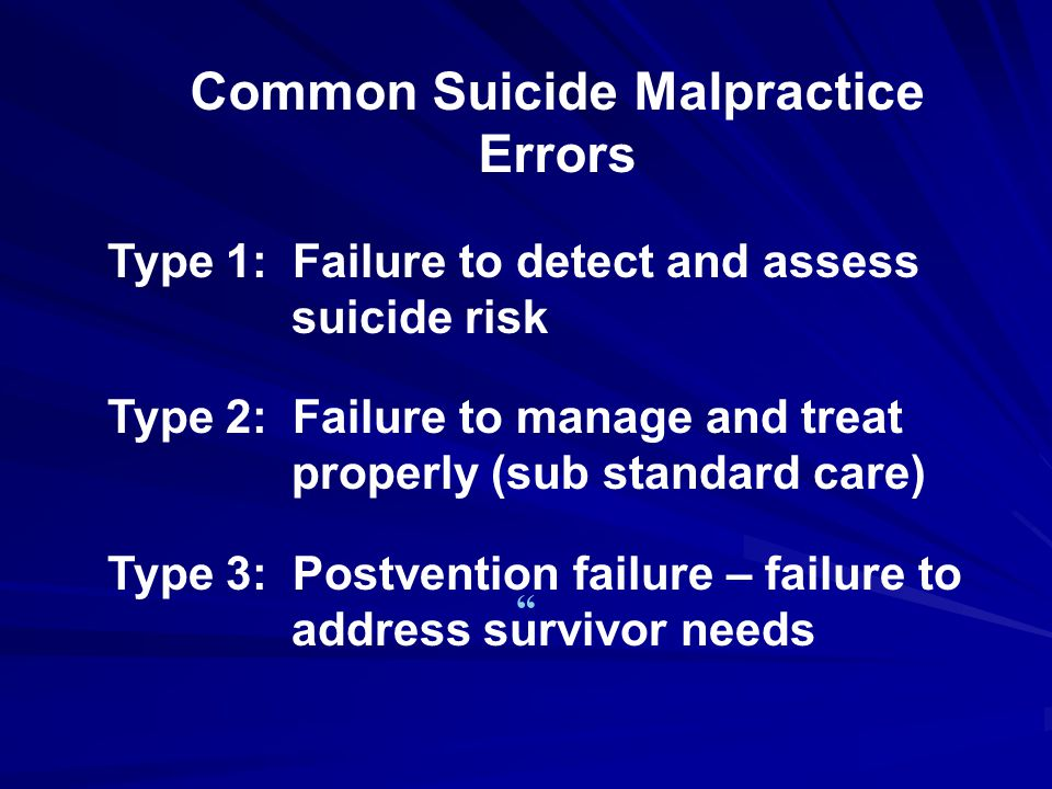 Common Suicide Malpractice Errors
