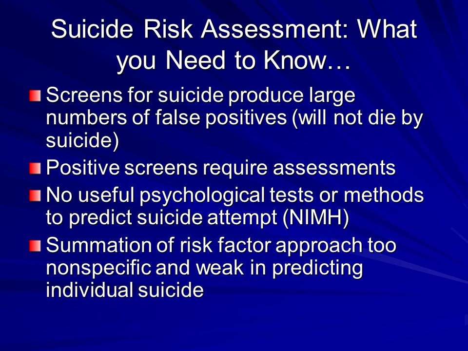 Suicide Risk Assessment: What you Need to Know…