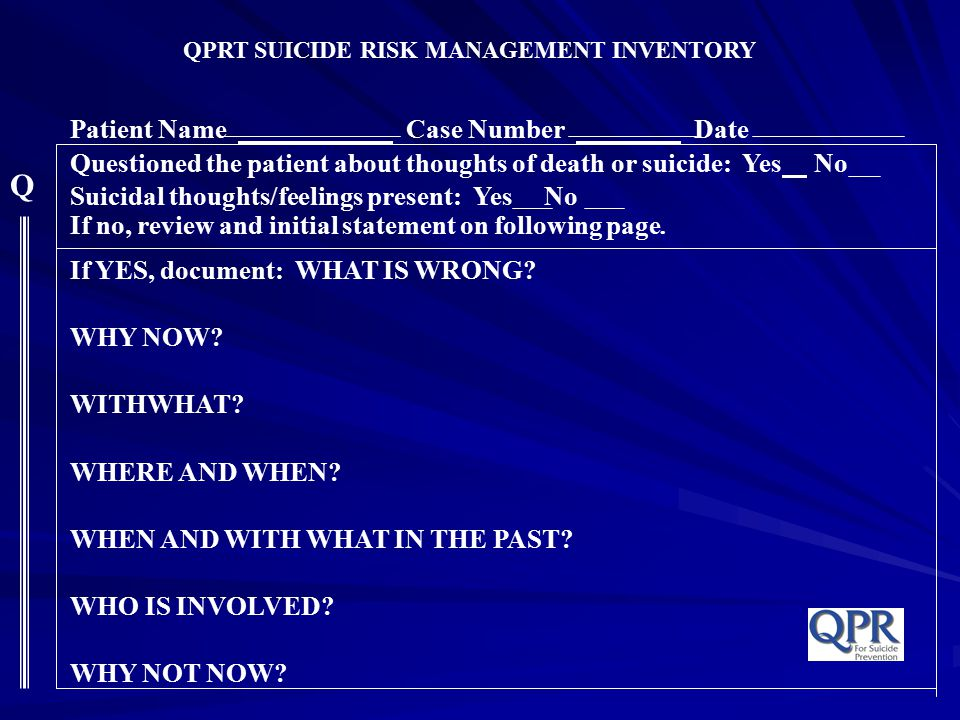 QPRT SUICIDE RISK MANAGEMENT INVENTORY