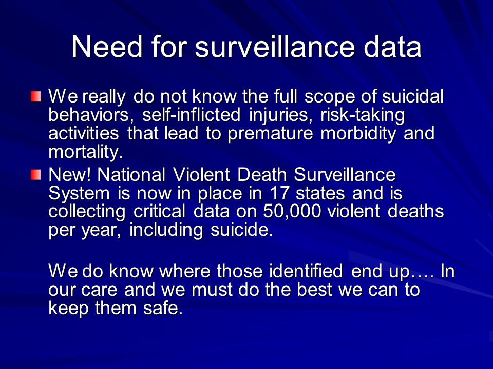 Need for surveillance data