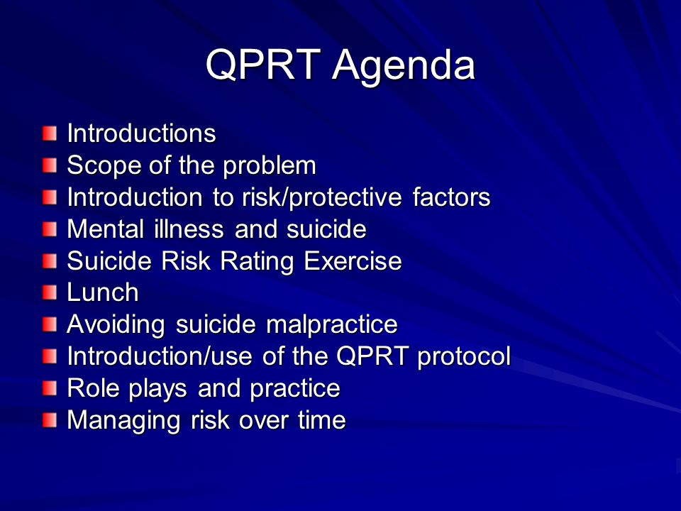QPRT Agenda Introductions Scope of the problem