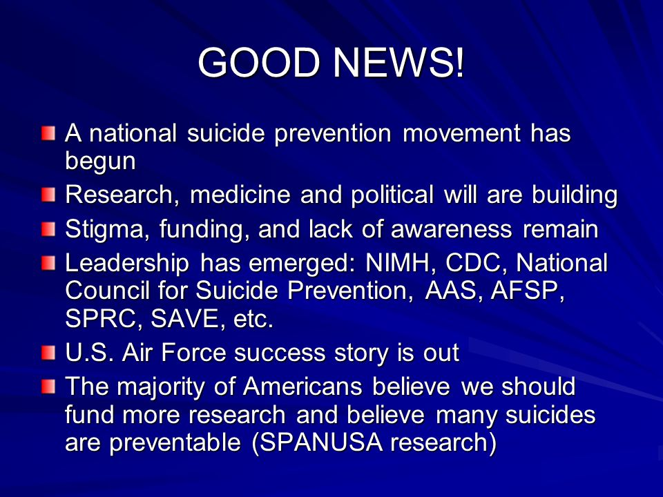 GOOD NEWS! A national suicide prevention movement has begun