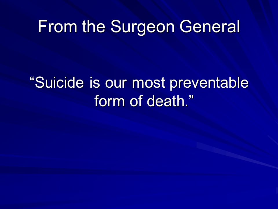 From the Surgeon General