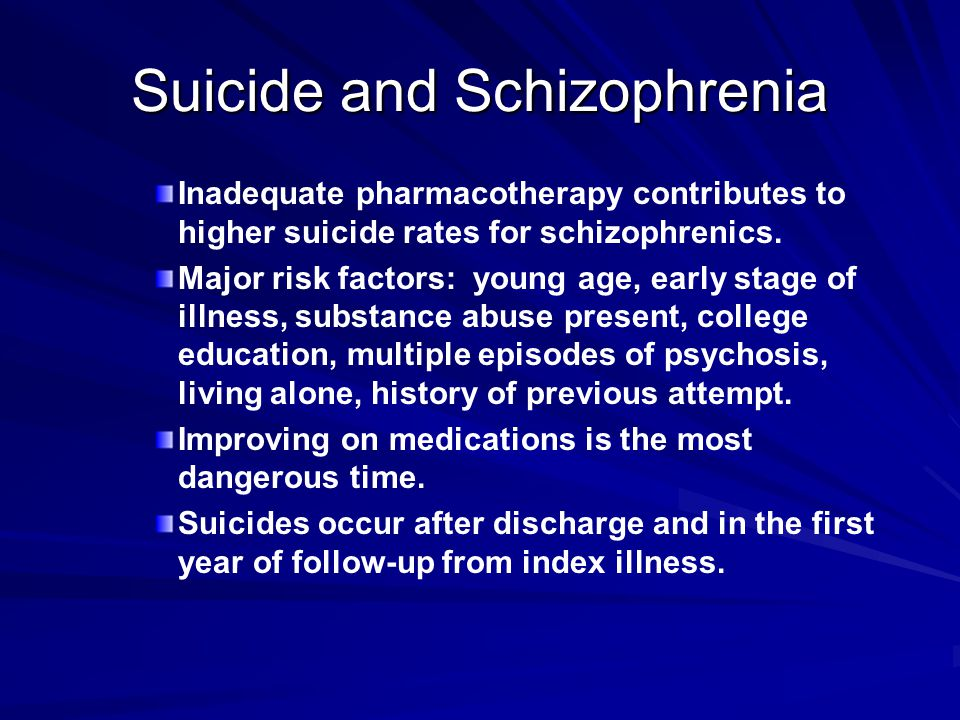 Suicide and Schizophrenia