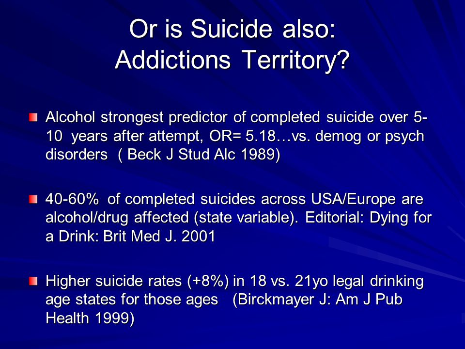 Or is Suicide also: Addictions Territory
