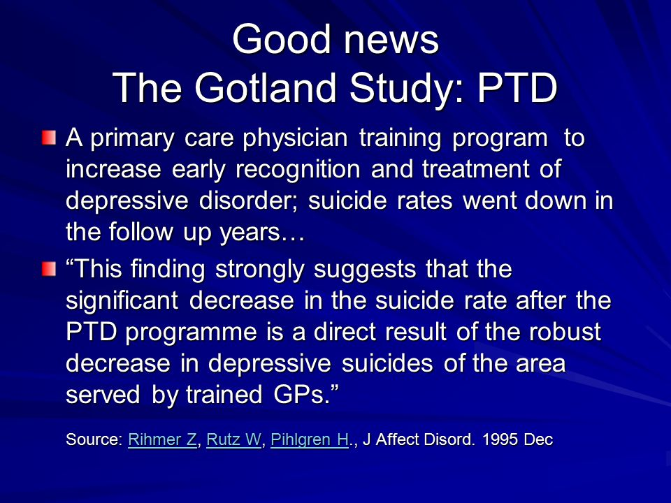 Good news The Gotland Study: PTD