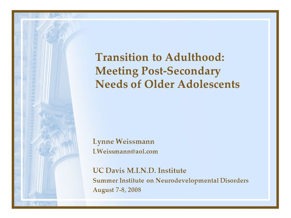 Transition to Adulthood: Meeting Post-Secondary Needs of Older Adolescents