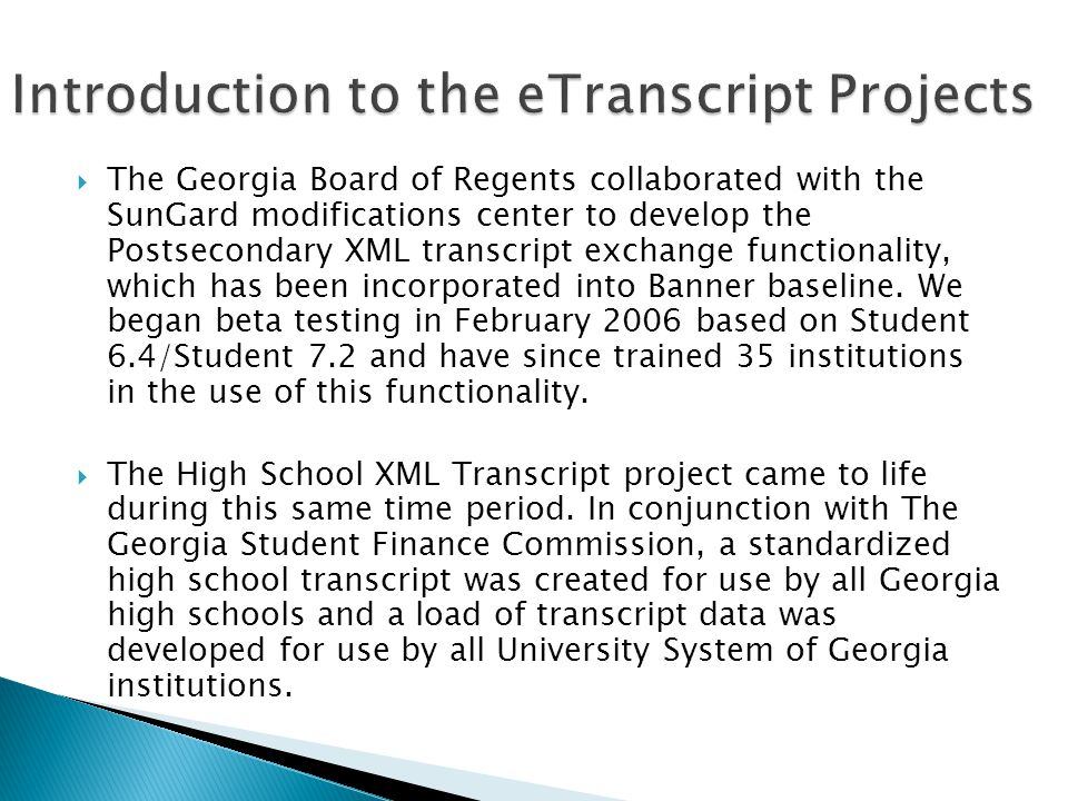 Introduction to the eTranscript Projects