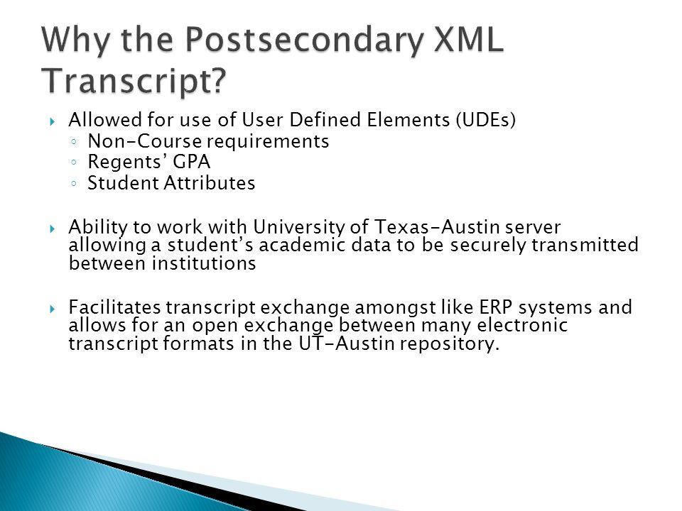 Why the Postsecondary XML Transcript