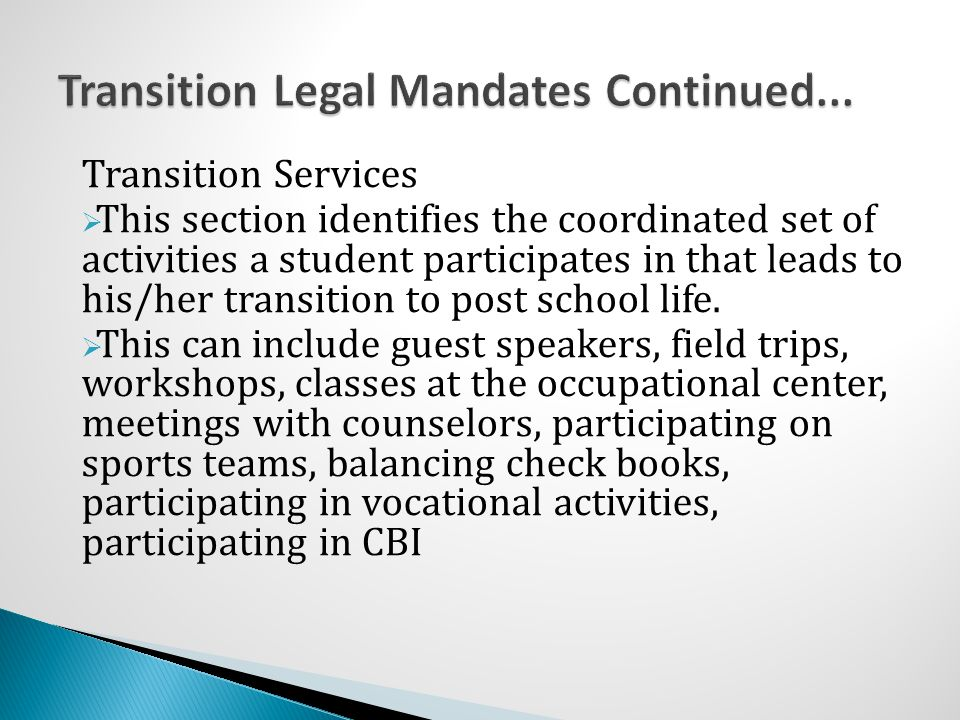 Transition Legal Mandates Continued...
