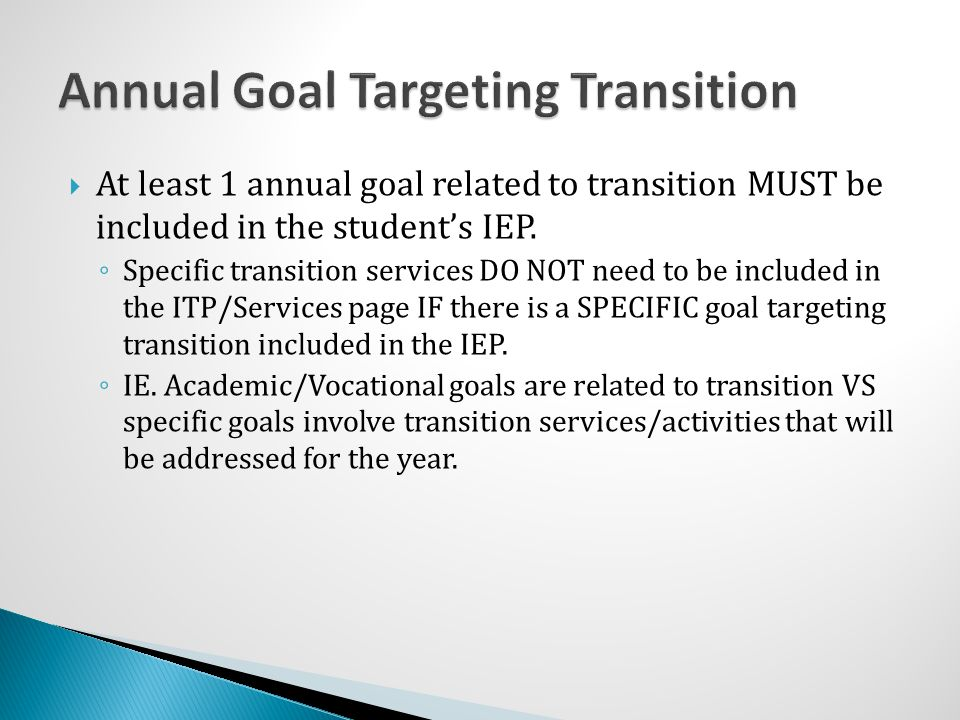 Annual Goal Targeting Transition