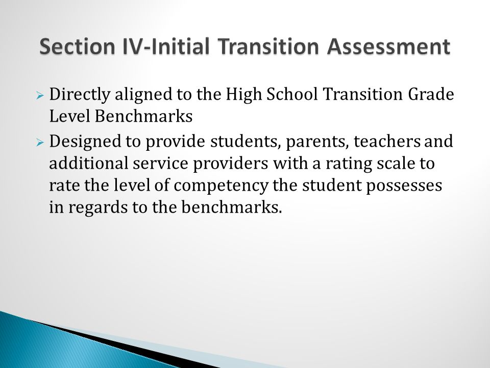Section IV-Initial Transition Assessment