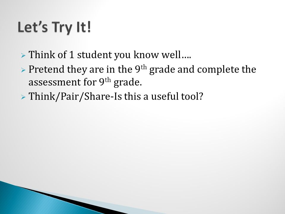 Let's Try It! Think of 1 student you know well….